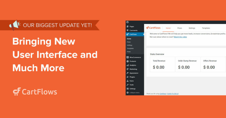 CartFlows Bringing New User Interface and Much More